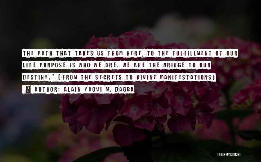 Divine Healing Quotes By Alain Yaovi M. Dagba