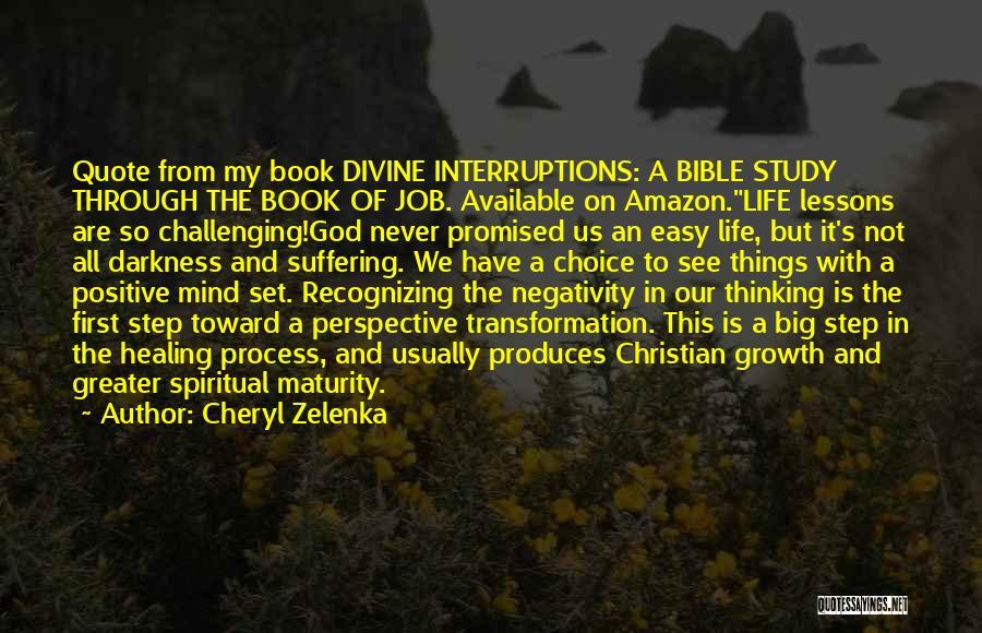 Divine Healing Quotes By Cheryl Zelenka