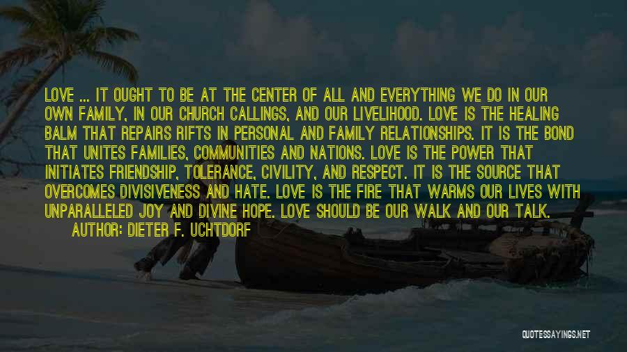 Divine Healing Quotes By Dieter F. Uchtdorf