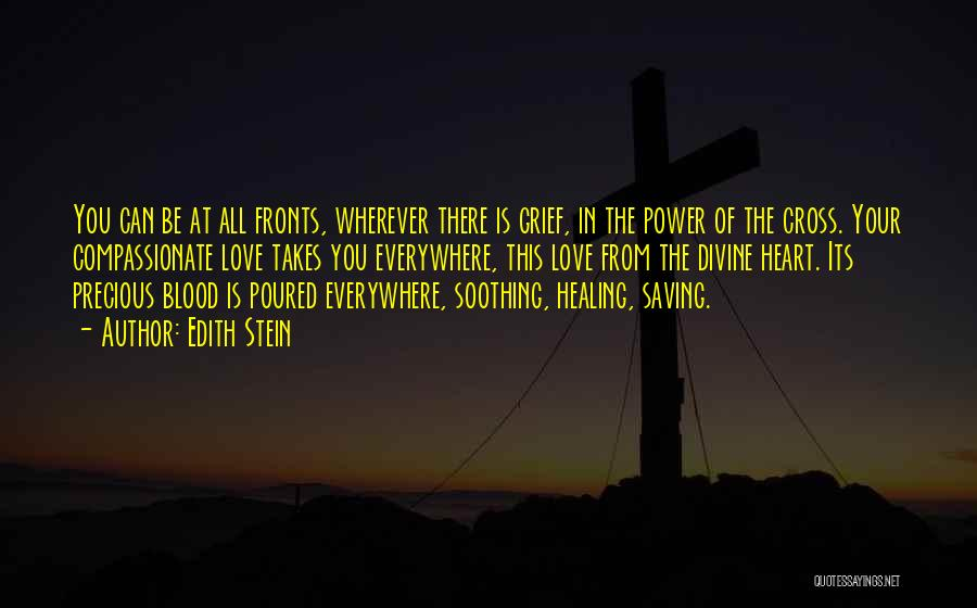 Divine Healing Quotes By Edith Stein
