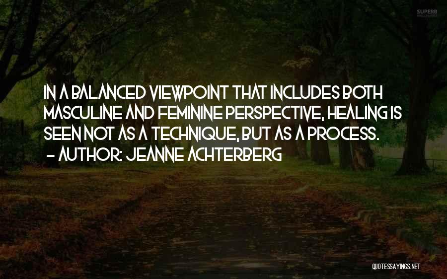 Divine Healing Quotes By Jeanne Achterberg