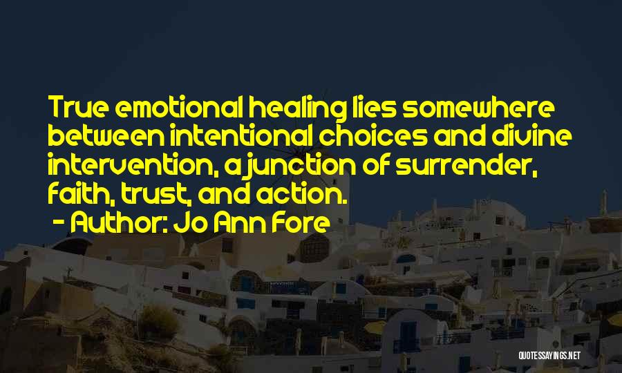 Divine Healing Quotes By Jo Ann Fore