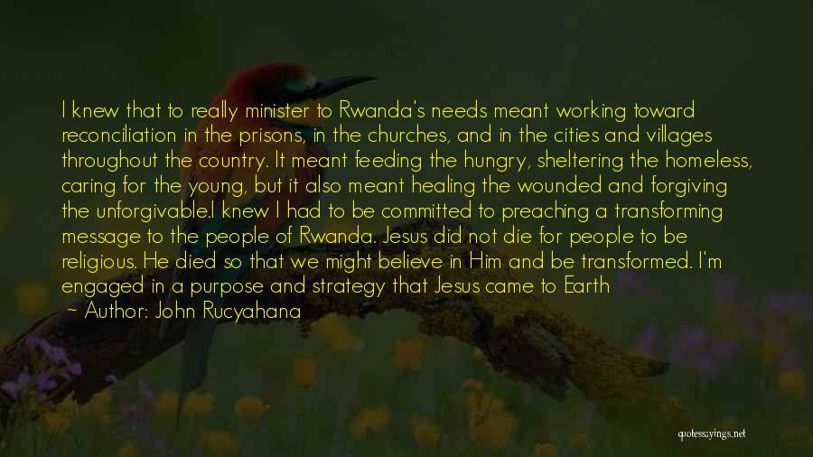 Divine Healing Quotes By John Rucyahana