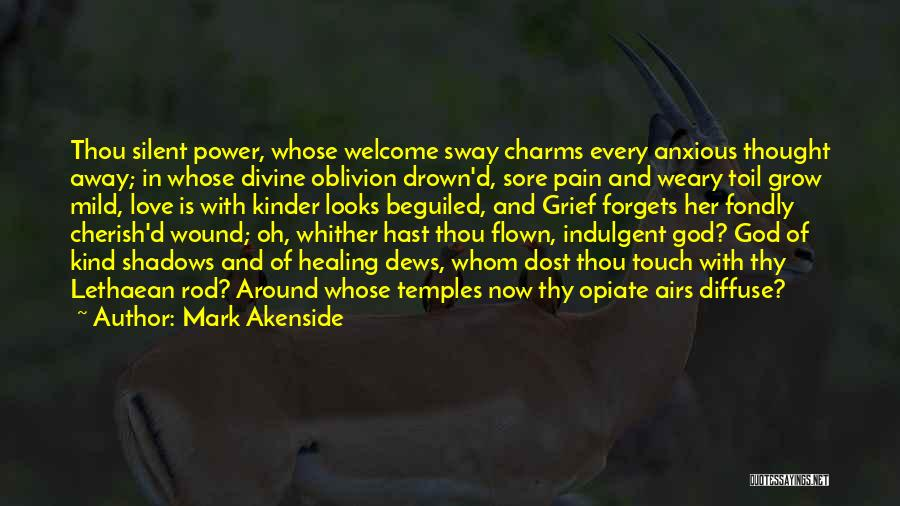 Divine Healing Quotes By Mark Akenside