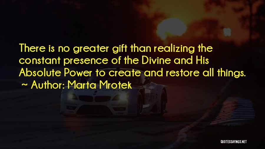 Divine Healing Quotes By Marta Mrotek