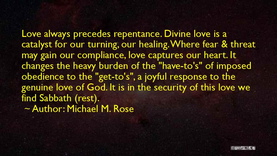 Divine Healing Quotes By Michael M. Rose