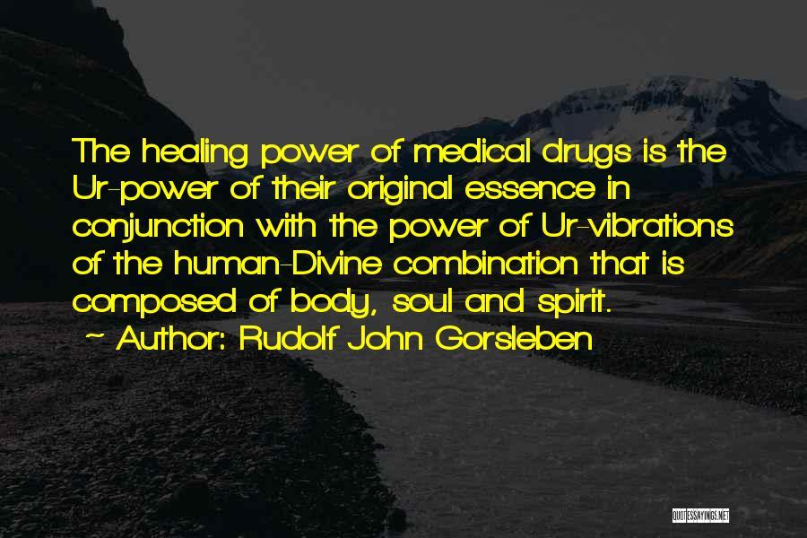 Divine Healing Quotes By Rudolf John Gorsleben