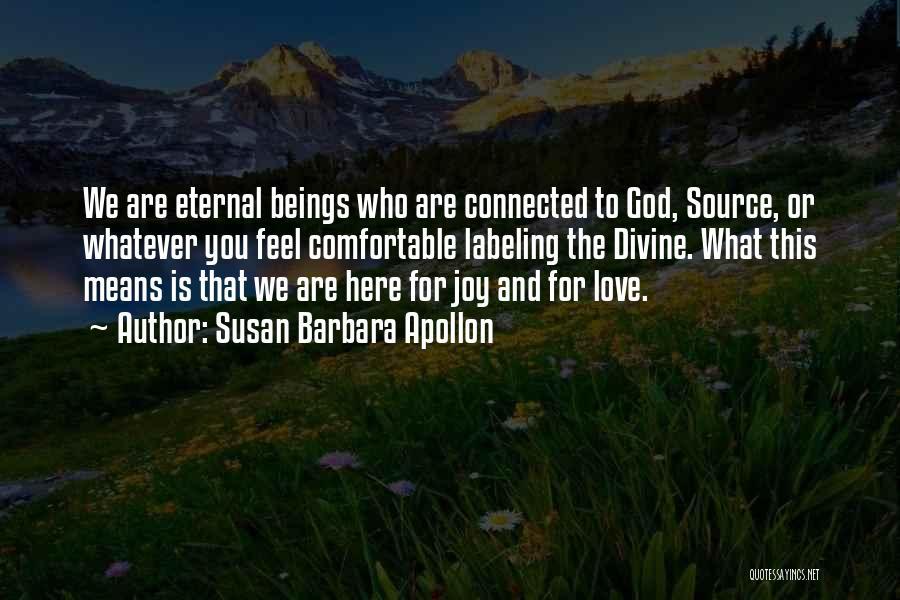 Divine Healing Quotes By Susan Barbara Apollon