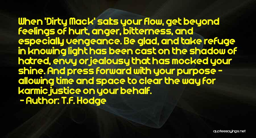 Divine Healing Quotes By T.F. Hodge