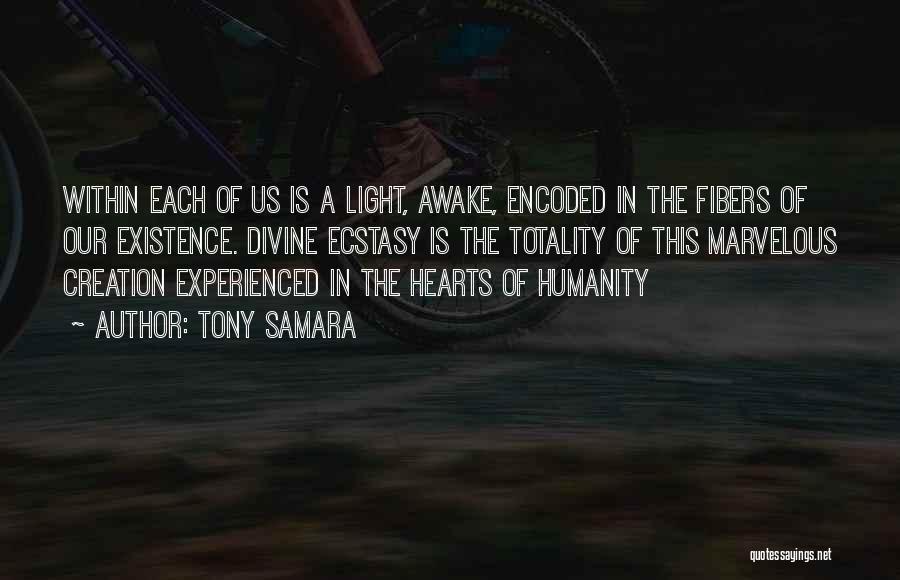 Divine Healing Quotes By Tony Samara