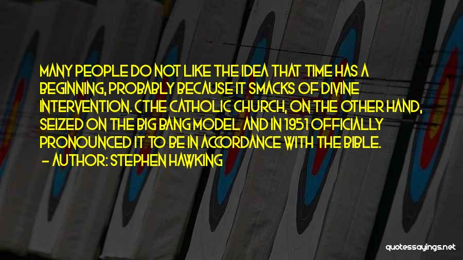 Divine Intervention Bible Quotes By Stephen Hawking
