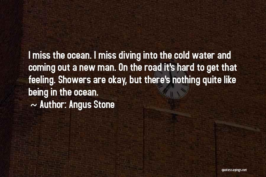 Diving In The Ocean Quotes By Angus Stone