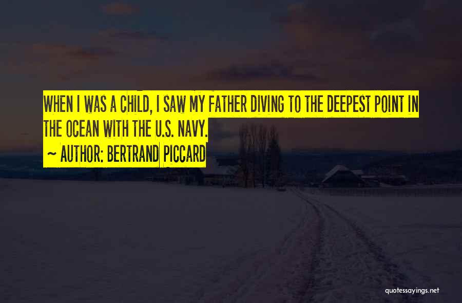 Diving In The Ocean Quotes By Bertrand Piccard