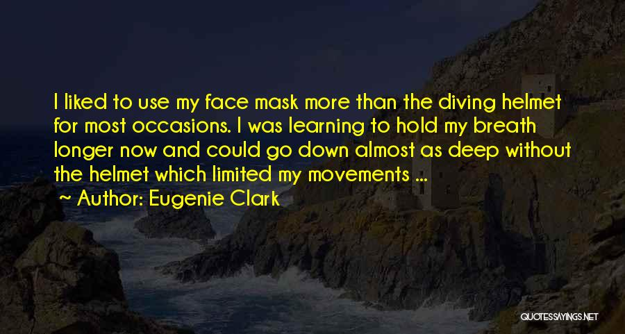Diving In The Ocean Quotes By Eugenie Clark