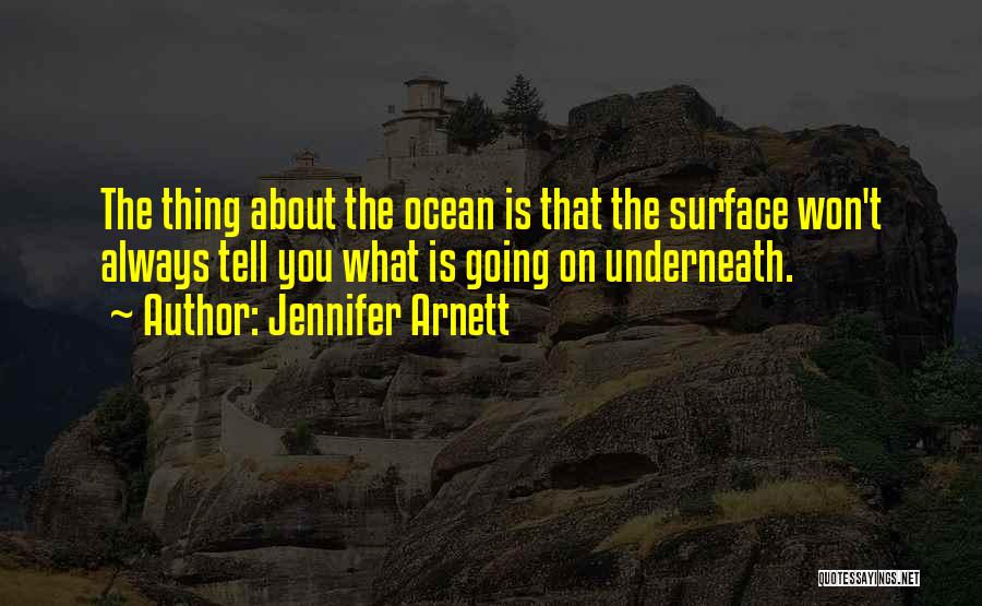 Diving In The Ocean Quotes By Jennifer Arnett