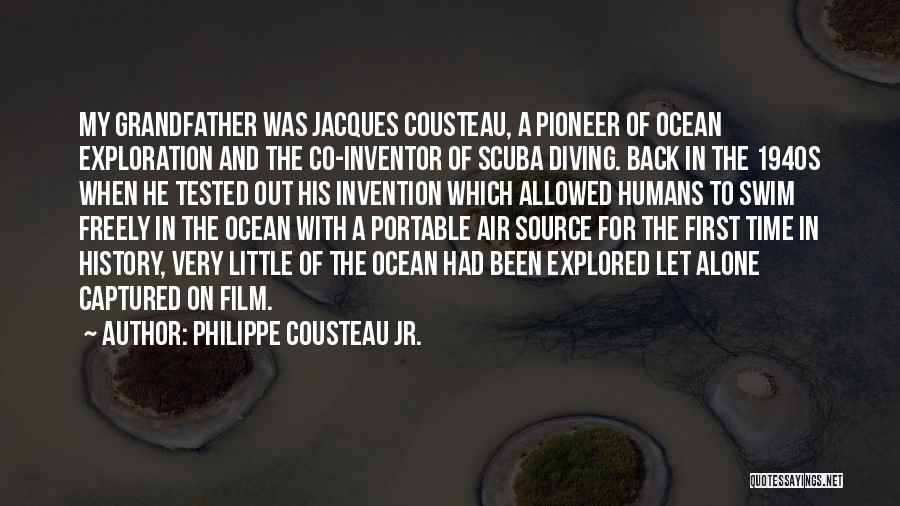Diving In The Ocean Quotes By Philippe Cousteau Jr.