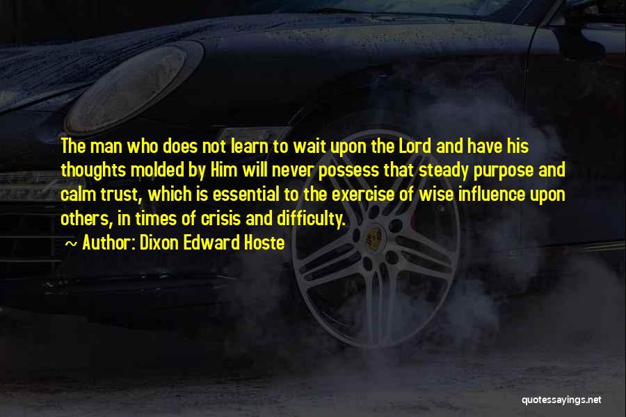 Dixon Edward Hoste Quotes 1850348