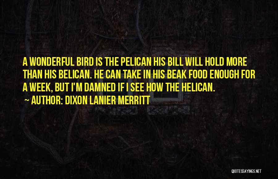 Dixon Lanier Merritt Quotes 80567