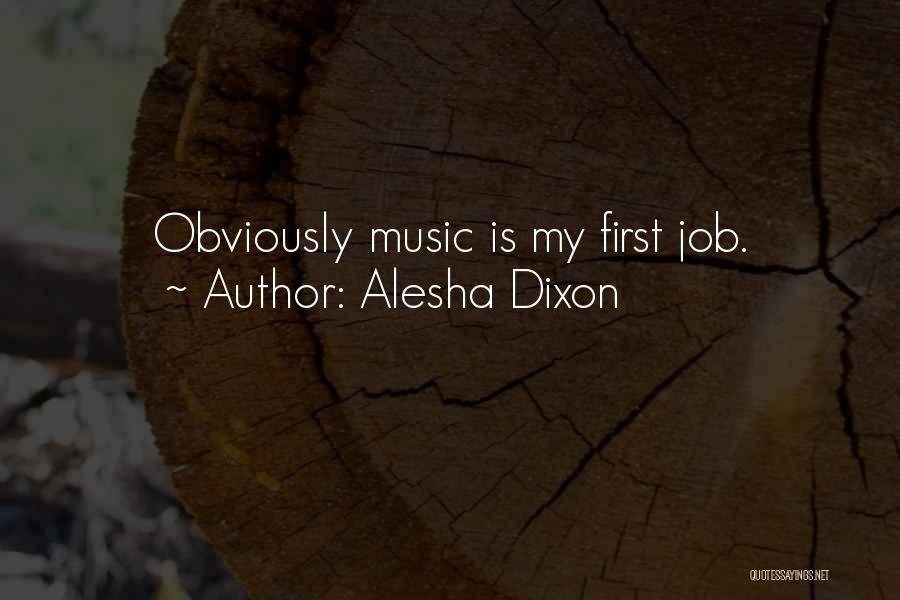Dixon Quotes By Alesha Dixon