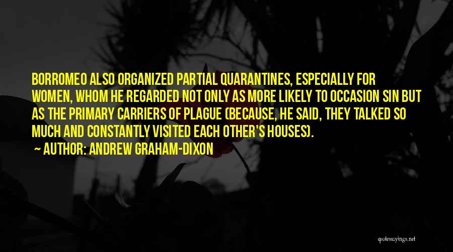 Dixon Quotes By Andrew Graham-Dixon