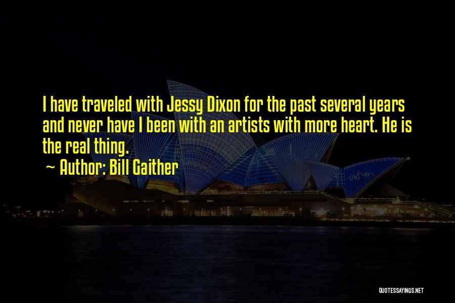 Dixon Quotes By Bill Gaither