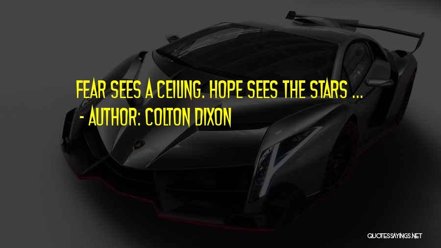 Dixon Quotes By Colton Dixon