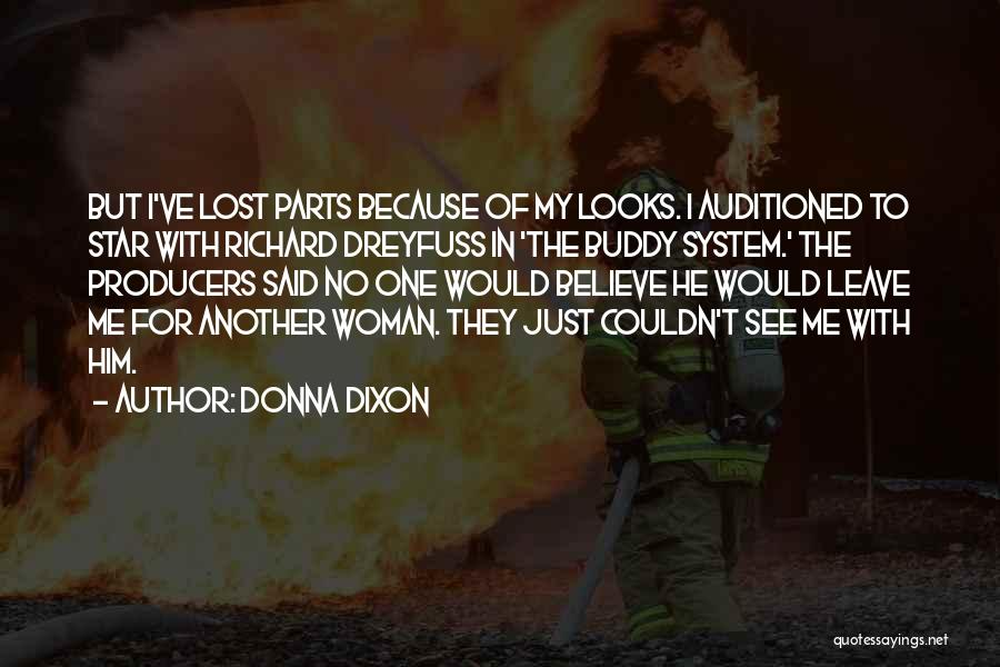 Dixon Quotes By Donna Dixon