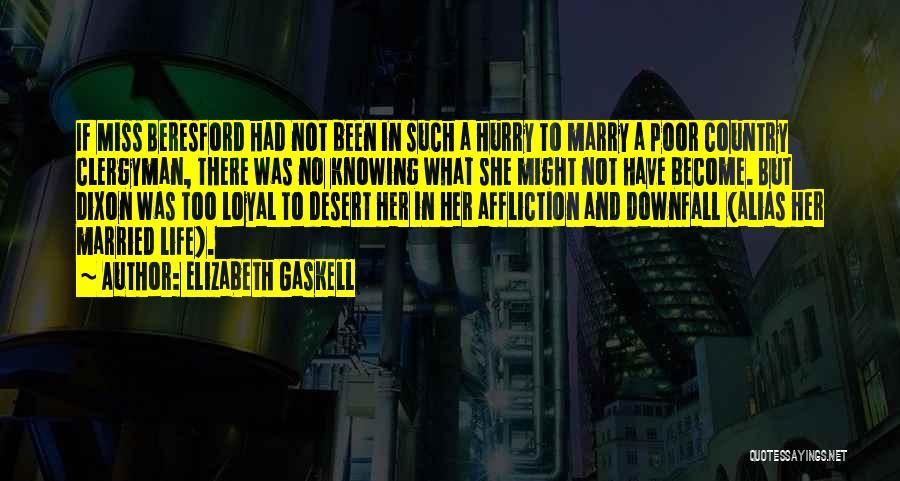 Dixon Quotes By Elizabeth Gaskell