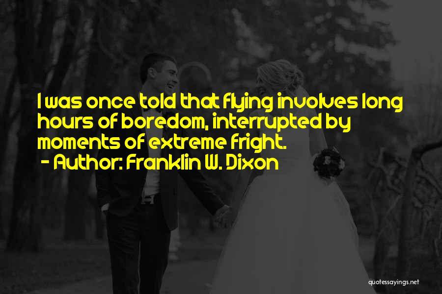 Dixon Quotes By Franklin W. Dixon