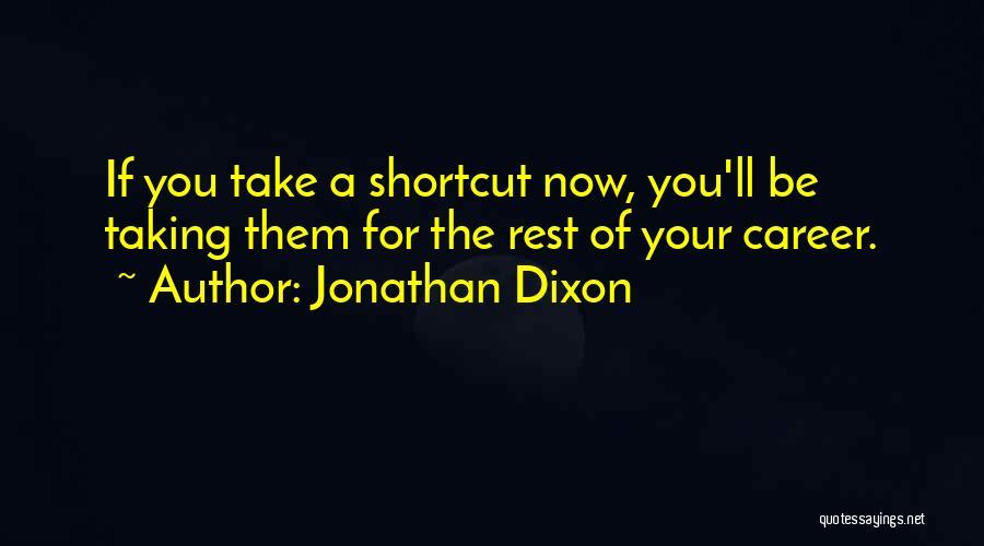Dixon Quotes By Jonathan Dixon