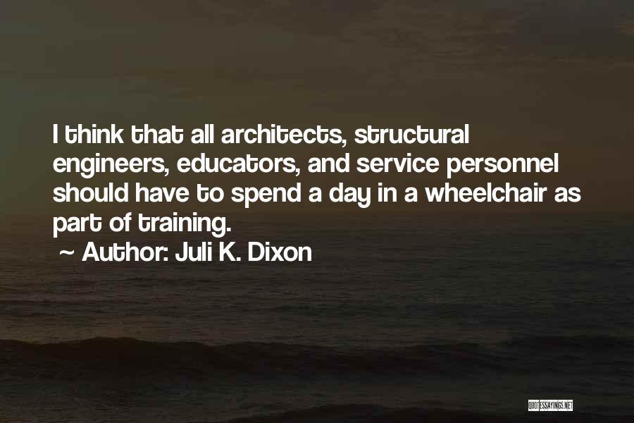 Dixon Quotes By Juli K. Dixon