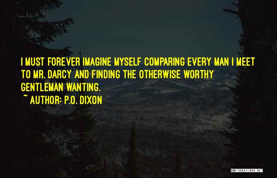 Dixon Quotes By P.O. Dixon