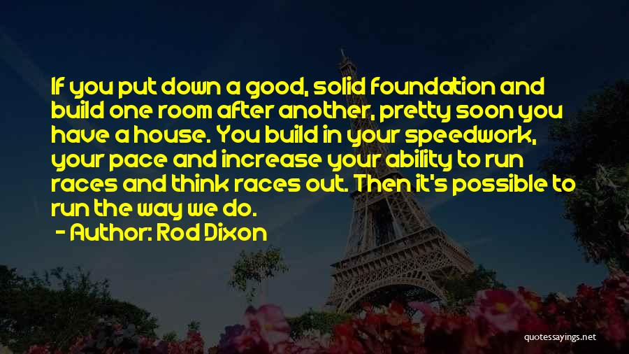 Dixon Quotes By Rod Dixon