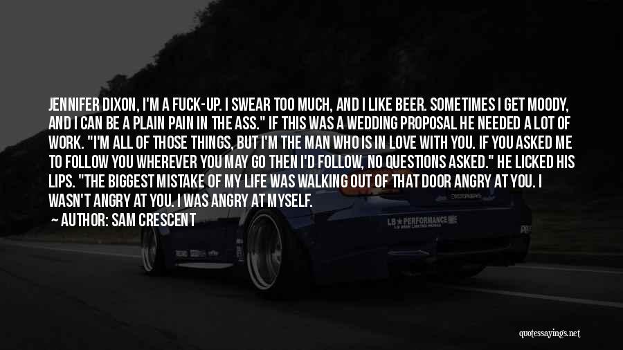 Dixon Quotes By Sam Crescent
