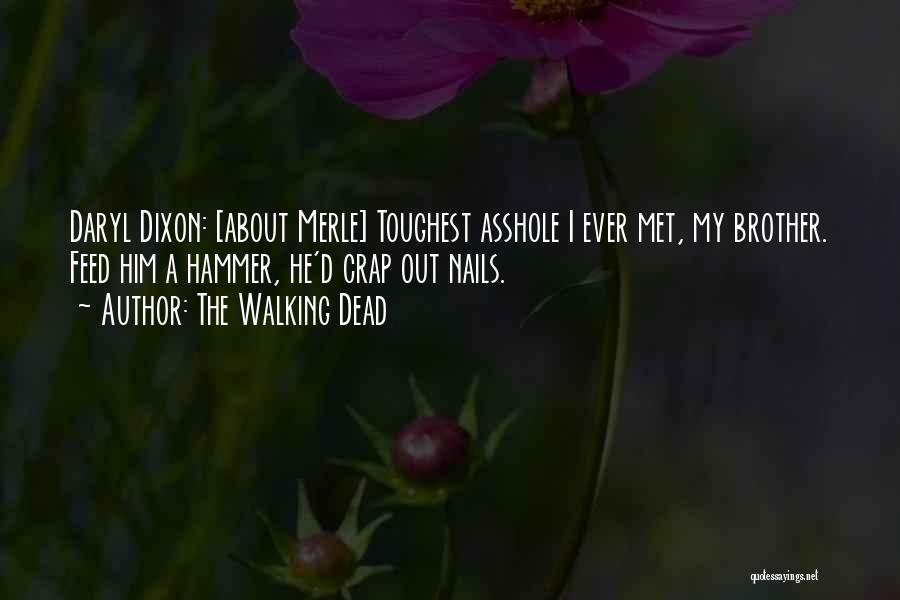 Dixon Quotes By The Walking Dead