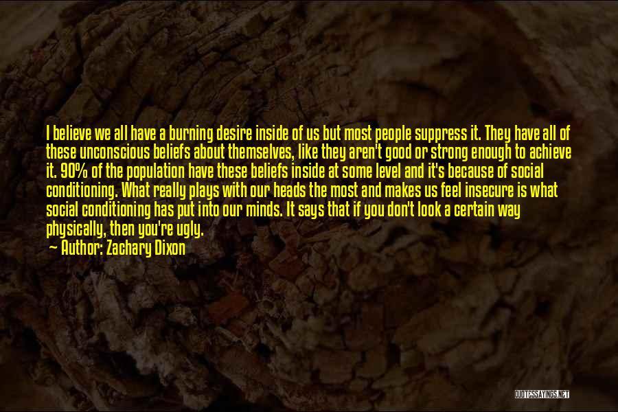 Dixon Quotes By Zachary Dixon