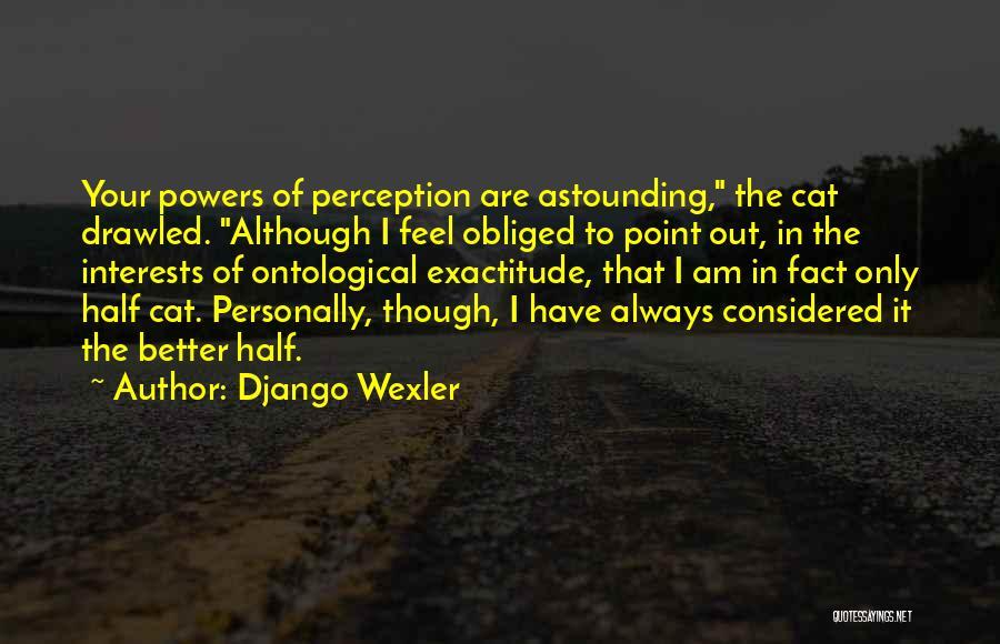 Django Wexler Quotes 1176514
