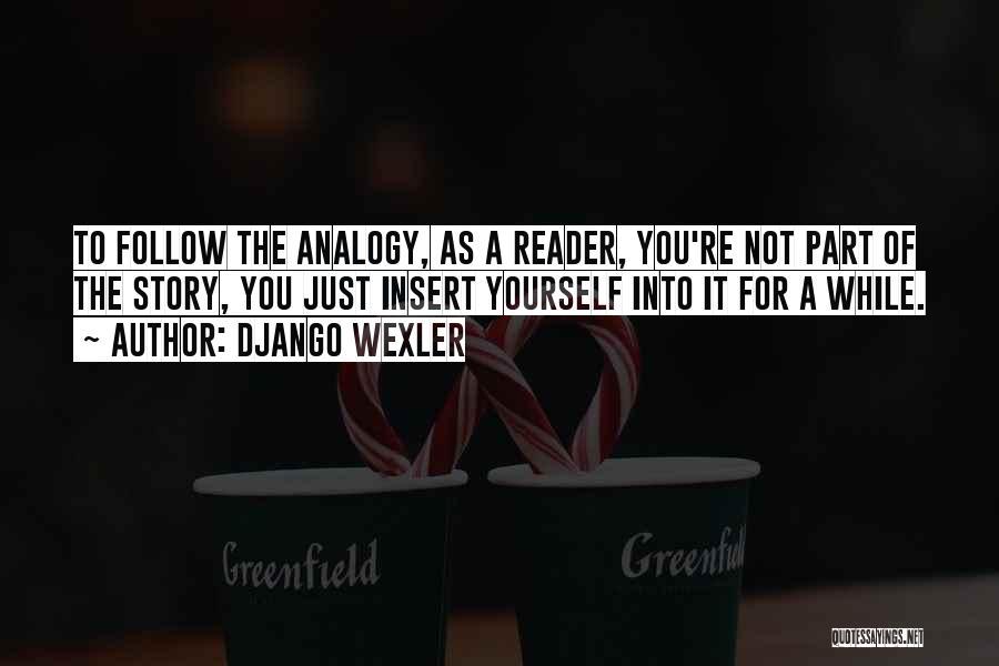 Django Wexler Quotes 1403703