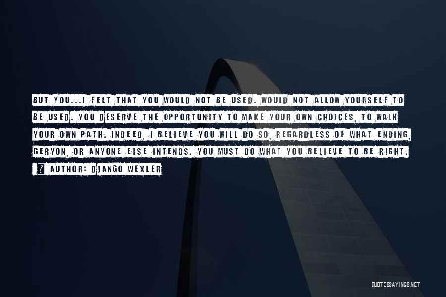 Django Wexler Quotes 2026533