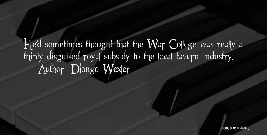 Django Wexler Quotes 2237611