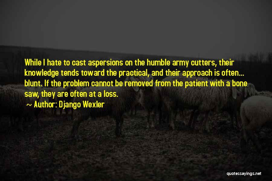 Django Wexler Quotes 280384