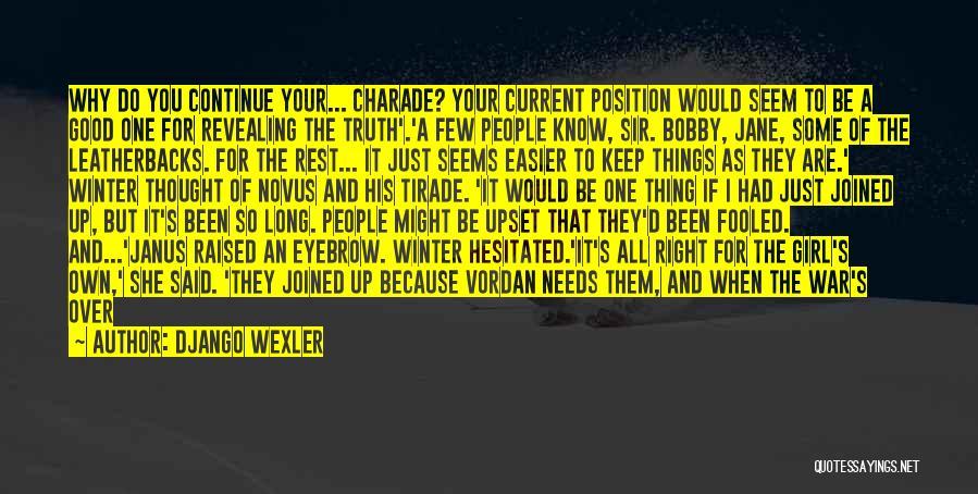 Django Wexler Quotes 494110