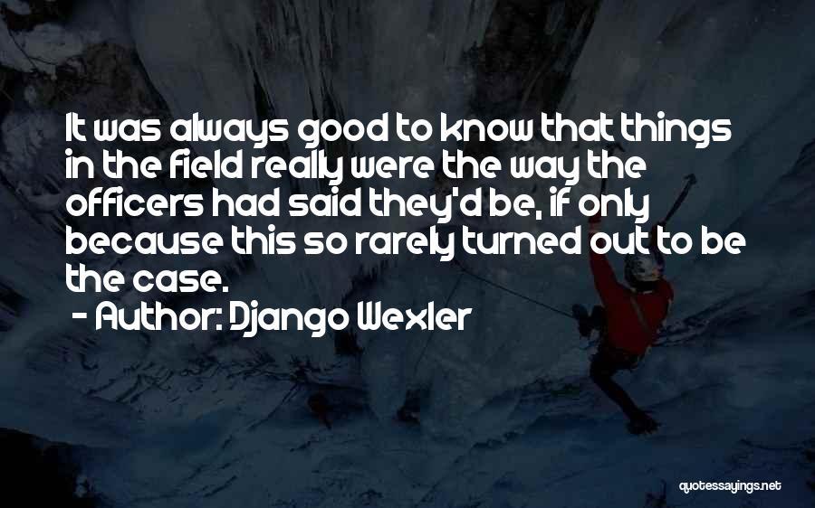 Django Wexler Quotes 867205