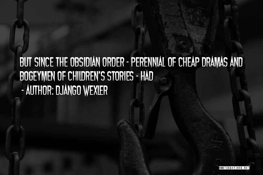 Django Wexler Quotes 875715