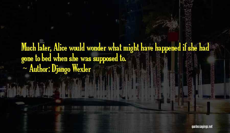 Django Wexler Quotes 954056