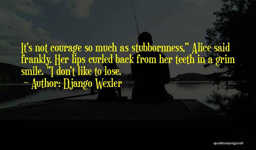 Django Wexler Quotes 954800