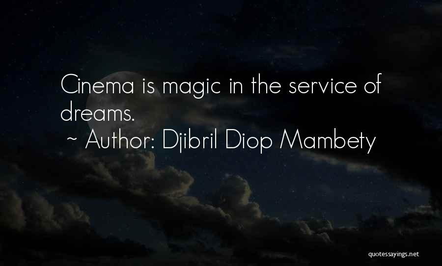 Djibril Diop Mambety Quotes 1570878