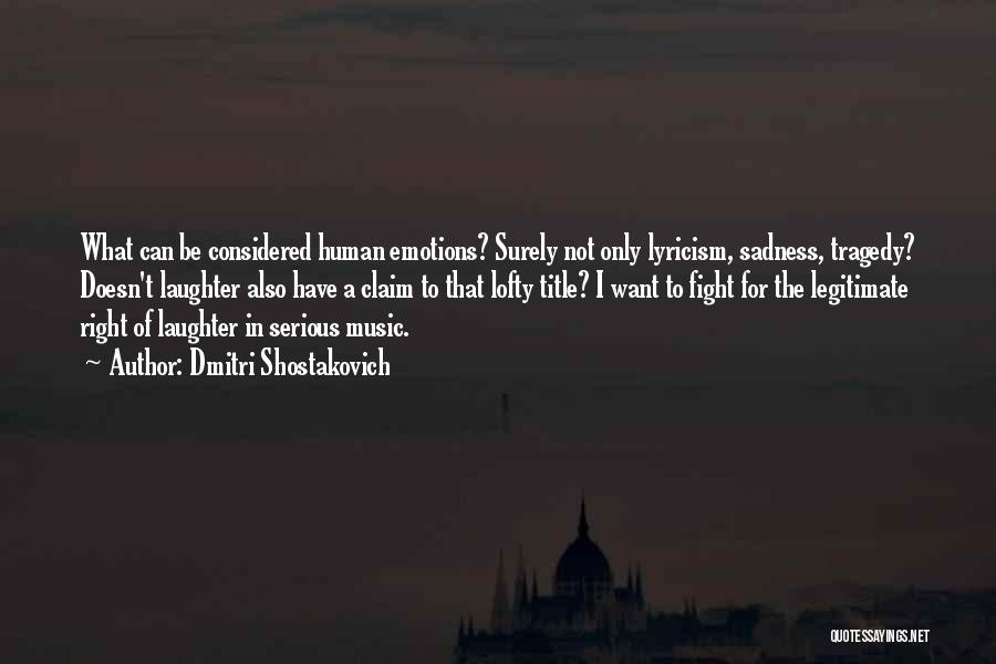 Dmitri Shostakovich Quotes 1312872