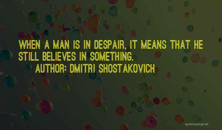 Dmitri Shostakovich Quotes 1400407