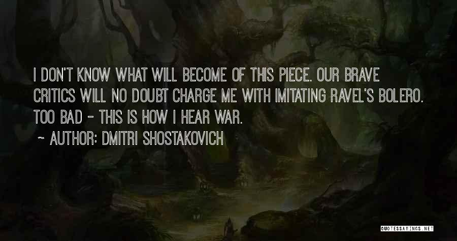 Dmitri Shostakovich Quotes 169616